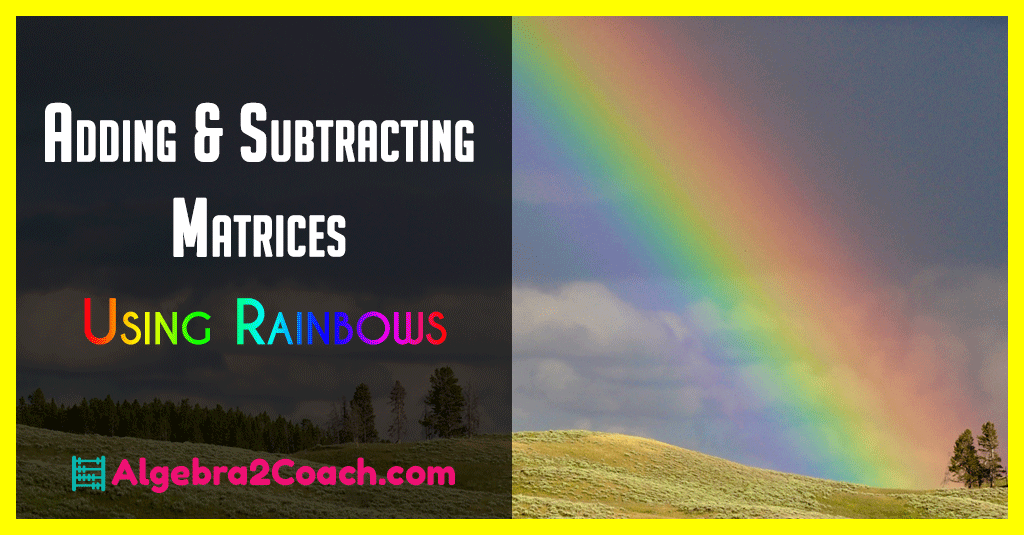 Algebra2Coach – Adding and Subtracting Matrices Worksheets