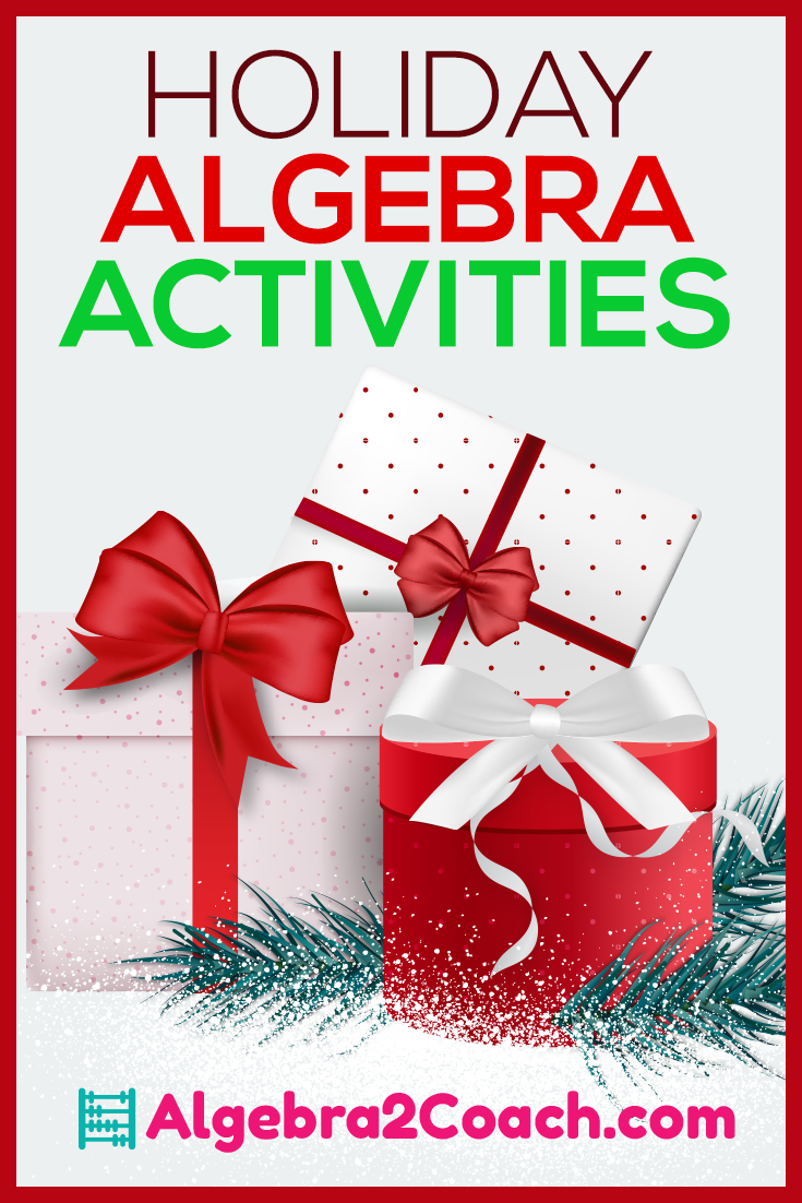 Holiday Algebra 2 Activities