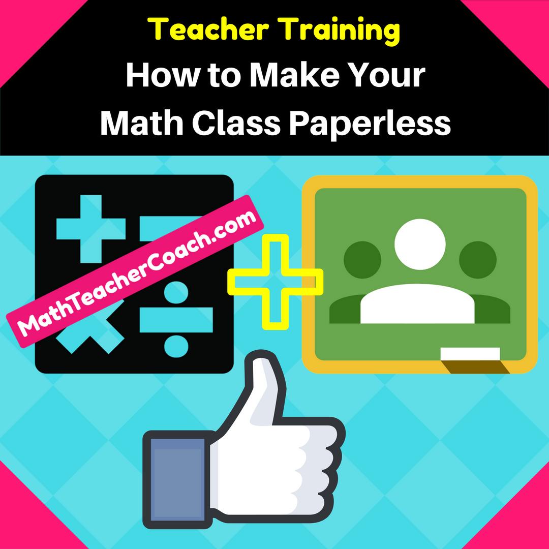 How to Make Your Math Class Paperless - Algebra2Coach.com