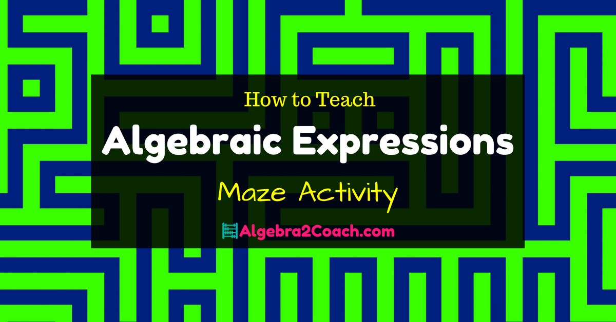 preview:Algebraic Expressions Worksheet - Mazing